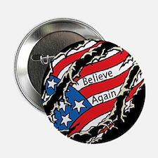 "Believe Again 2.25"" Button"