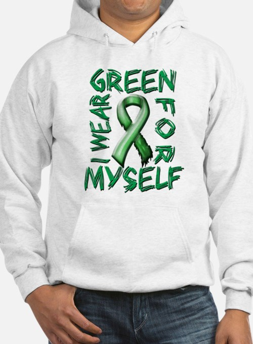 I Wear Green for Myself.png Hoodie