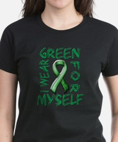 I Wear Green for Myself.png Tee
