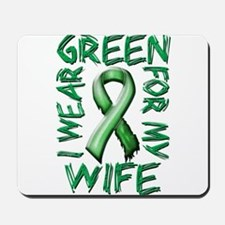 I Wear Green for my Wife.png Mousepad