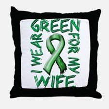 I Wear Green for my Wife.png Throw Pillow