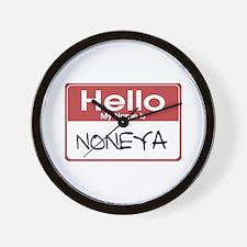 Hello My Name Is Noneya Wall Clock