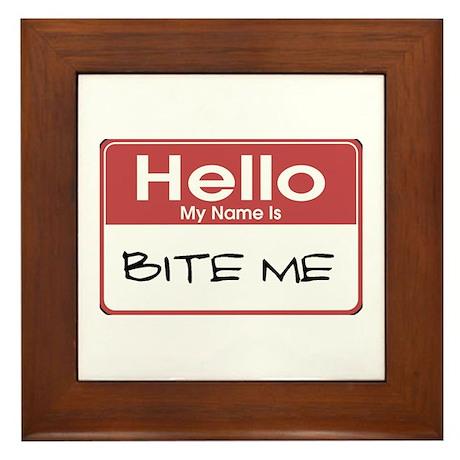 Hello My Name Is Bite Me Framed Tile