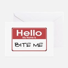 Hello My Name Is Bite Me Greeting Cards (Package o