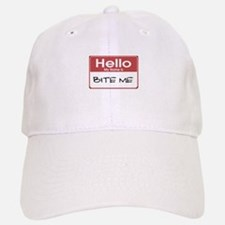 Hello My Name Is Bite Me Baseball Baseball Cap
