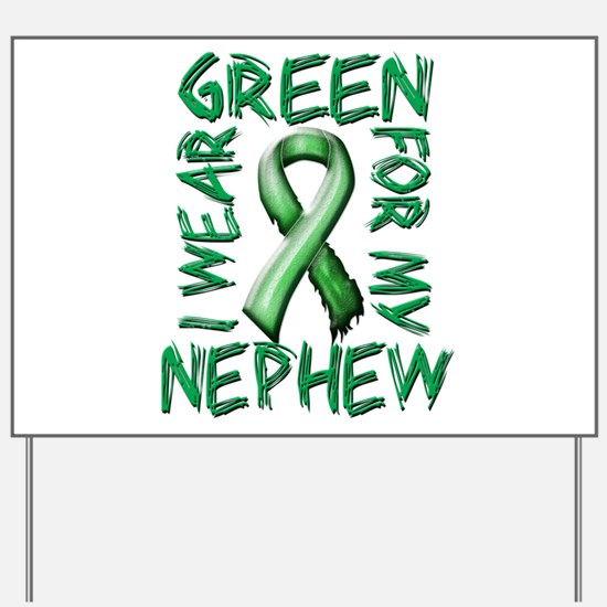 I Wear Green for my Nephew.png Yard Sign