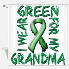 I Wear Green for my Grandma.png Shower Curtain