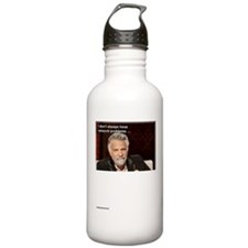 I Don't Always.....Have Network Problems Water Bottle