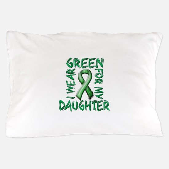 I Wear Green for my Daughter.png Pillow Case