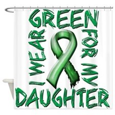 I Wear Green for my Daughter.png Shower Curtain