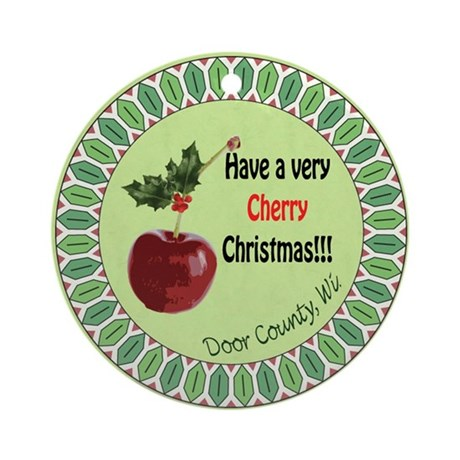 Have A Very Cherry Christmas Round Ornament