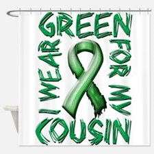 I Wear Green for my Cousin.png Shower Curtain