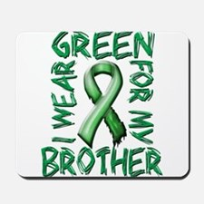 I Wear Green for my Brother.png Mousepad