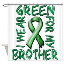 I Wear Green for my Brother.png Shower Curtain