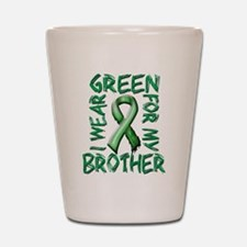 I Wear Green for my Brother.png Shot Glass