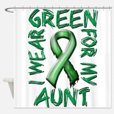 I Wear Green for my Aunt Shower Curtain