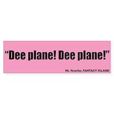 Dee Plane!, Mr Roarke - Fantasy Island Bumper Sticker