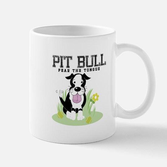 Pit Bull Fear the Tongue Mug