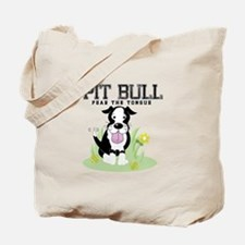 Pit Bull Fear the Tongue Tote Bag