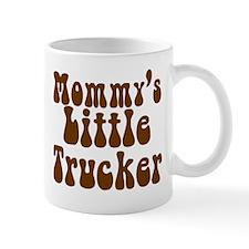 Mommys Little Trucker Mug