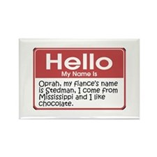 Hello My Name Is Oprah Rectangle Magnet