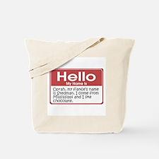 Hello My Name Is Oprah Tote Bag