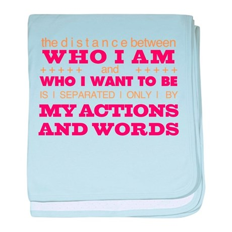 My Actions and Words Pink/Orange baby blanket