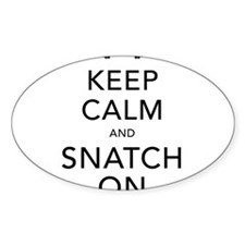 Keep Calm and Snatch On Black Decal