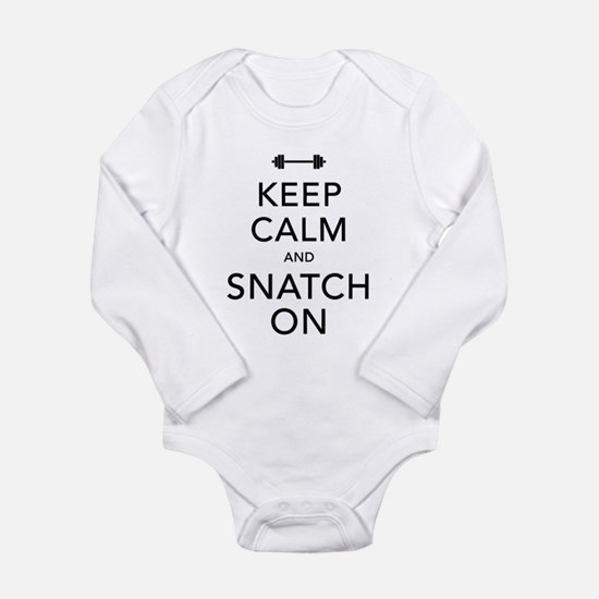 Keep Calm and Snatch On Black Long Sleeve Infant B