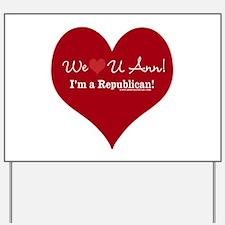 We Heart U Ann Yard Sign