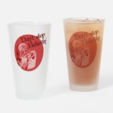 Dont stop believin Santa Drinking Glass