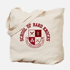 School of Hard Knocks Tote Bag