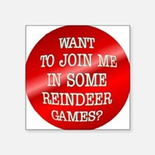 "ReindeerGames.png Square Sticker 3"" x 3"""