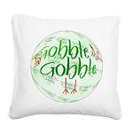 Gobbler1b.png Square Canvas Pillow