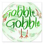 Gobbler1b.png Square Car Magnet 3