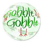 Gobbler1b.png Round Car Magnet