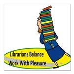 2-librarian6.png Square Car Magnet 3