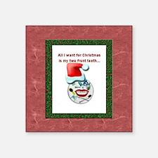 "Dental Holidays Square Sticker 3"" x 3"""