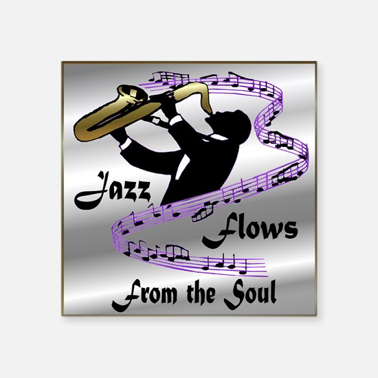 """MusicFlowsFrom the Soul.png Square Sticker 3"""" x 3"""""""