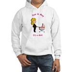 Due In May Girl Hooded Sweatshirt