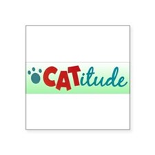 "catitude.jpg Square Sticker 3"" x 3"""