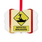 InfestedBreakersSign.png Picture Ornament