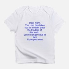 In loving memory of your mother Infant T-Shirt