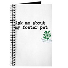 Ask me about my foster pet Journal