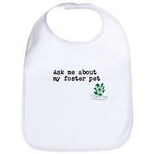 Ask me about my foster pet Bib