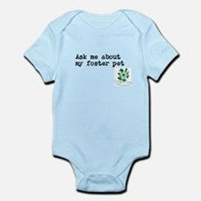 Ask me about my foster pet Infant Bodysuit