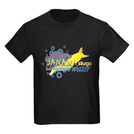 I Stop for Banana Slugs T-Shirt Kids Dark T-Shirt