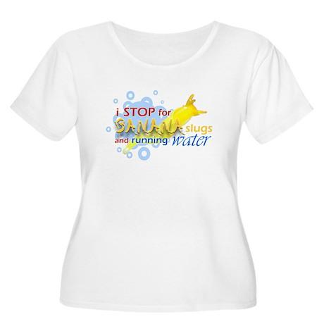 I Stop for Banana Slugs T-Shirt Women's Plus Size