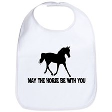 May the Horse be with you Bib