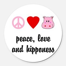Peace Love and Hipponess Round Car Magnet